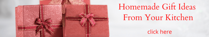 homemade gift ideas from your kitchen