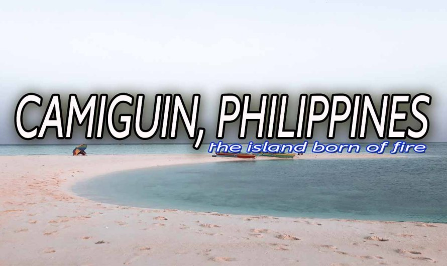 CAMIGUIN DIY TRAVEL GUIDE 2020: BUDGET & ITINERARY
