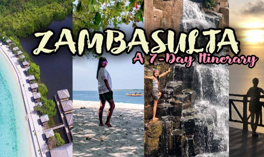 COMPLETE ZAMBASULTA DIY TRAVEL GUIDE: 2020 BUDGET & ITINERARY