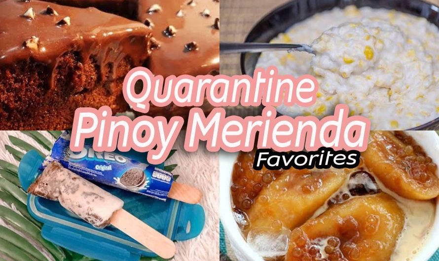 Trending Quarantine Pinoy Merienda Favorites: Quick & Easy Recipe!