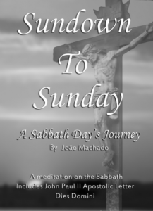The Sabbath - Sundown to Sunday