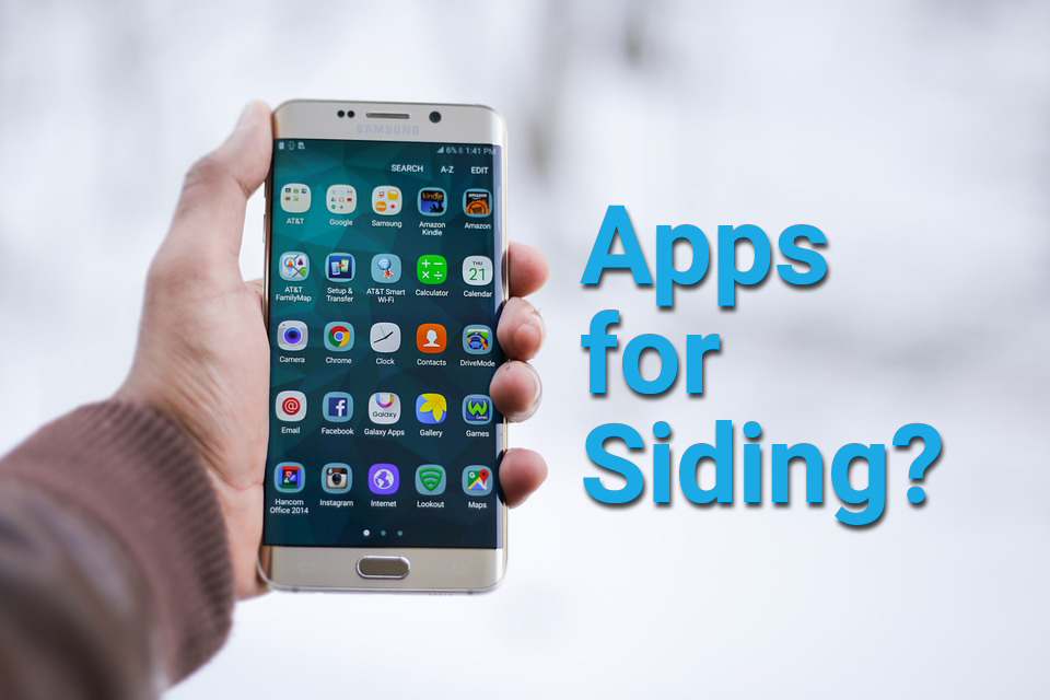 Are There Apps for Siding Contractors? Yes, There Are.