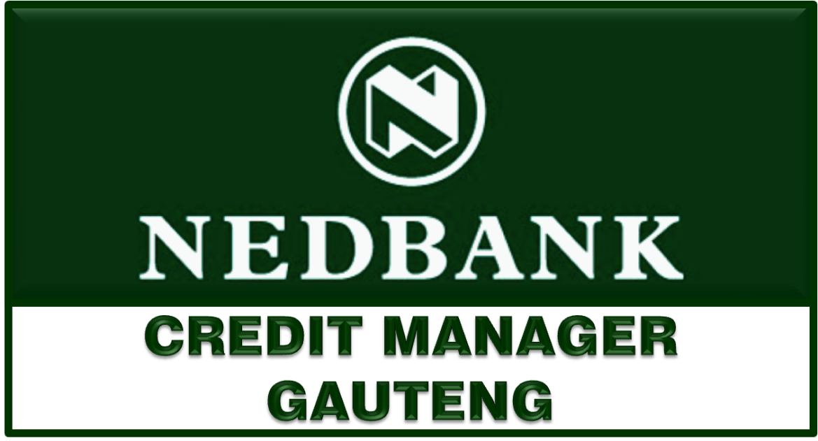 NEDBANK GROUP CREDIT MANAGER
