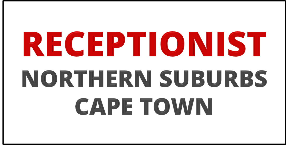 CAPE TOWN: RECEPTIONIST / ADMINISTRATIVE ASSISTANT