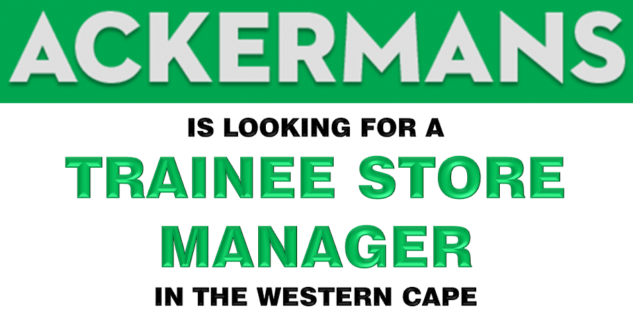 TRAINEE STORE MANAGER – WESTERN CAPE