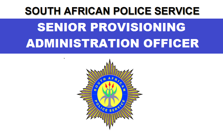 SAPS: SENIOR PROVISIONING ADMINISTRATION OFFICER