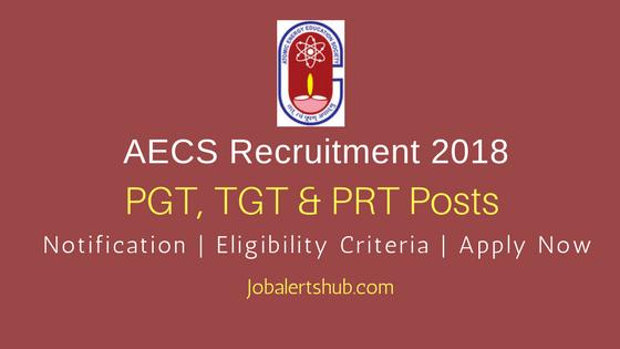 AECS 2018 PGT, TGT & PRT Teaching Posts | Graduation/PG | Apply Now