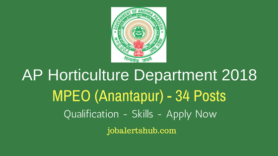 AP Horticulture Department 2018 | MPEO – 34 Vacancies | Diploma, Any Degree | Apply Now