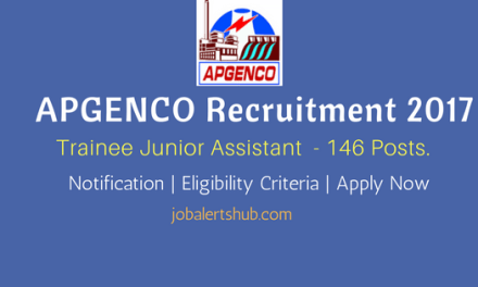 APGENCO Recruitment 2017 | Trainee Junior Assistant – 25 Vacancies | Degree | Apply Now