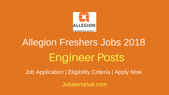 Allegion Bangalore Freshers Graduate Engineer Trainee Jobs 2018 | B.E/B.Tech | Apply Now