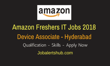 Amazon Freshers Job 2018 In Hyderabad | Device Associate | 12th/Degree/PG | Apply Now