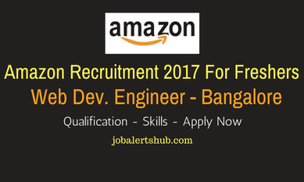 Amazon Freshers Jobs 2017 | Web Dev. Engineer | Graduate | Bangalore | Apply Now