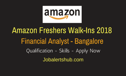 Amazon Freshers Walk-Ins 2018 | Financial Analyst | B.Com / BBA | Bangalore | Apply Now