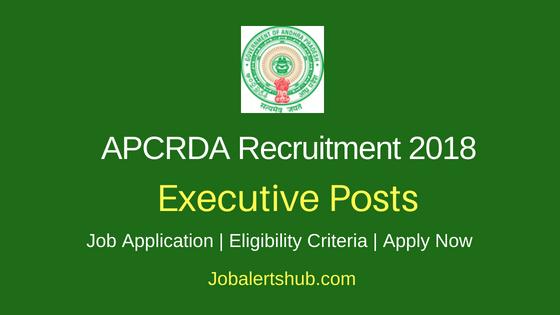 Andhra Pradesh Capital Region Development Authority (APCRDA) 2018 Executive & Senior  Executive Posts – 02 Vacancies | Degree/Master Degree | Apply Now