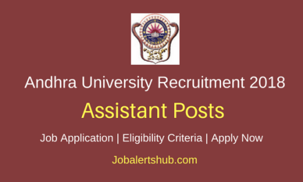 Andhra University 2018 Junior Assistant, Typist, Record Assistant, Junior Lab Assistant & Other Posts – 45 Vacancies | S.S.C. / ITI / Any Degree / B.Sc | Apply Now