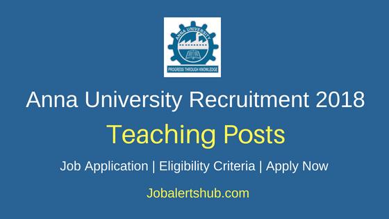 Anna University Chennai 2018 Engg College Teaching Staff Posts – 40 Vacancies | Degree, Master Degree, PG, Ph.D | Apply Now