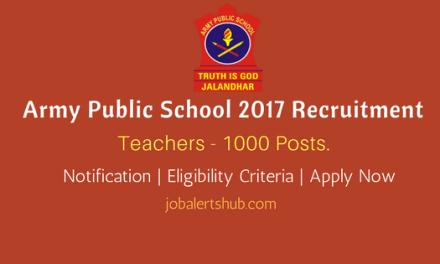 Army Public School 2017 Recruitment   PGT/ TGT/ PRT – 1000 Vacancies   B.Ed   Apply Now