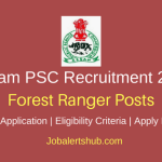 Assam Public Service Commission Forest Ranger 2018 Posts – 50 Vacancies | Graduation | Apply Now