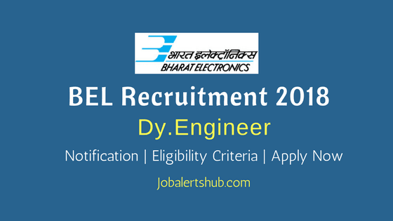 BEL 2018 Deputy Engineer – 23 Vacancies | BE/ B.Tech/ B.Sc | Apply Now