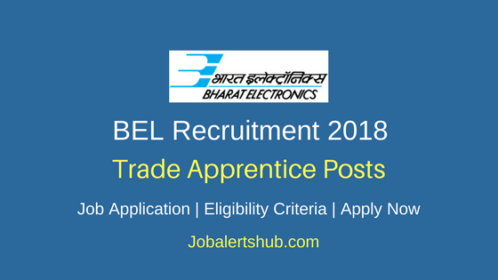 BEL 2018 Trade Apprentice Posts – 150 Vacancies | ITI | Apply Now