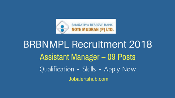 BRBNMPL Recruitment 2018 | Assistant Manager – 09 Posts | Diploma/Degree/PG | Apply Now @ www.brbnmpl.co.in