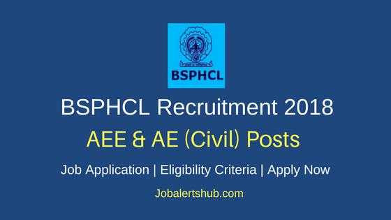 BSPHCL 2018 AEE & AE Civil Posts – 240 Vacancies | B.Tech + GATE Score| Apply Now