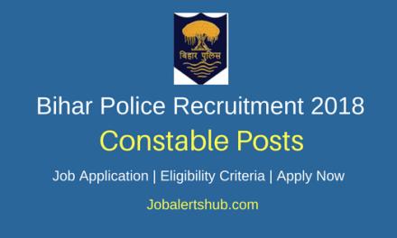 Bihar Police Recruitment 2018 Constable, Fireman Posts – 11865 Vacancies | 12th Class | Apply Now