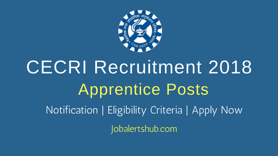 Central Electrochemical Research Institute Apprentice Jobs – 17 Vacancies | ITI/B.Tech | Apply Now