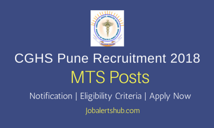 CGHS Pune 2018 MTS Posts – 128 Vacancies   10th Class + Certification   Apply Now