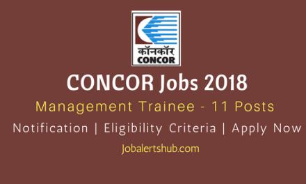CONCOR Jobs 2018 | Management Trainee – 10 Vacancies | CA | Apply Now
