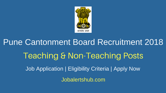Cantonment Board Pune 2018 Special Educators, Counsellor, Teachers, Balwadi Teacher, Montessori & Other Posts – 95 Vacancies | 6th, 8th, 10th, ITI, Diploma, Degree/Master Degree | Walkin