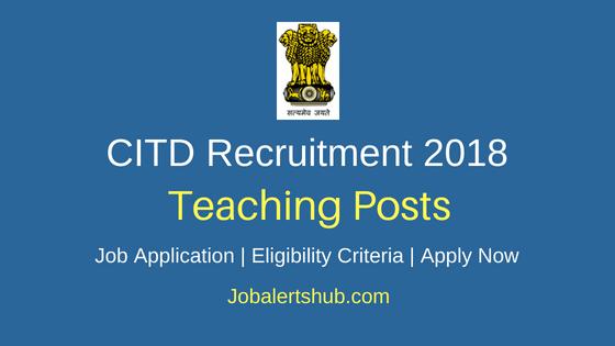 Central Institute of Tool Design (CITD) 2018 MSME Tool Room Hyderabad Teaching Staff Recruitment | ITI/Diploma/Graduation | Walkin