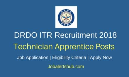 DRDO ITR 2018 Technician (Diploma) Apprentice – 30 Vacancies | Diploma | Apply Now
