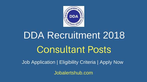 Delhi Development Authority (DDA) 2018 Consultant [Asstt. Director (Planning)] , Consultant [Asstt. Director (GIS)] & Consultant (GIS) Posts – 16 Vacancies   Any Degree, PG (Relevant Disciplines)   Walkin