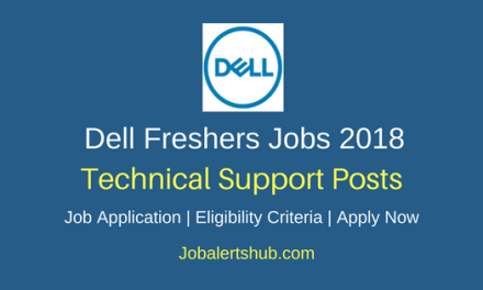 Dell Hyderabad 2018 Walkin Technical Support Jobs | 12th, Graduation | Walkin 2nd – 18th May'18