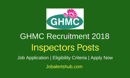 GHMC Hyderabad 2018 Inspectors Jobs – 175 Vacancies| 10th, ITI, B.Tech | Apply Now