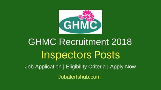 GHMC Hyderabad 2018 Inspectors Jobs – 175 Vacancies  10th, ITI, B.Tech   Apply Now