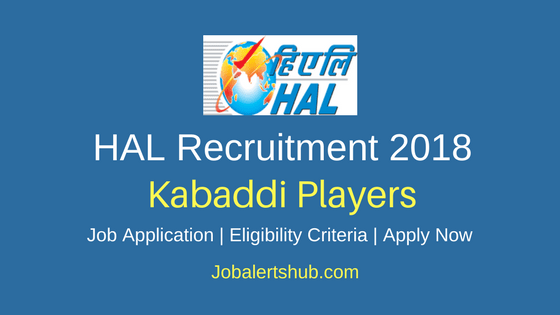 Hindustan Aeronautics Limited 2018 Kabaddi Players Posts – 04 Vacancies | Apply Now