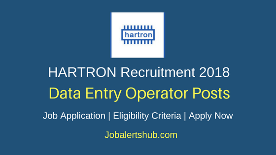 HARTRON 2018 Data Entry Operator (DEO) Posts – 248 Vacancies | 12th/Diploma/10th+ ITI | Apply Now