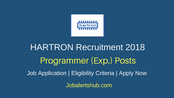 HARTRON 2018 Programmer Experienced Posts – 35 Vacancies | B.E/B.Tech/ M.sc | Apply Now