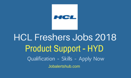 HCL Freshers Jobs In Hyderabad 2018 | Product Support | Graduation| Apply Now