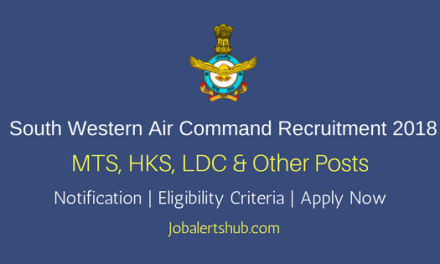IAF HQ South Western Air Command Recruitment 2018 MTS, HKS, LDC & Other Posts – 54 Vacancies | 10th, ITI | Apply Now