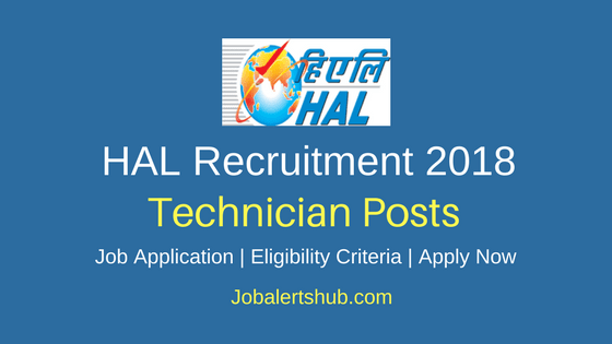 Hindustan Aeronautics Limited 2018 Technician Non-Executive Posts – 25 Vacancies | ITI & NAC, Diploma | Apply Now