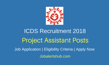 Integrated Child Development Services (ICDS) TN 2018 Project Assistant, Coordinators & Other Posts – 149 Vacancies | 10th, Graduation, PG Degree/Diploma | Apply Now