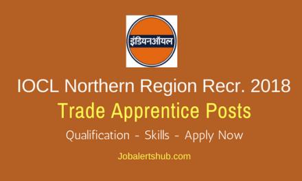 IOCL Northern Region 2018 Trade Apprentice Jobs – 225 Vacancies   10th Class, ITI, Diploma   Apply Now