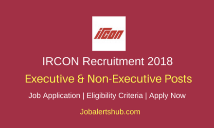 IRCON 2018 AGM, GM, DGM, Dy. Manager & JE Posts – 72 Vacancies | Diploma, Degree, Master Degree | Apply Now