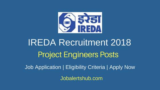 IREDA 2018 Project Engineers Posts – 112 Vacancies | B.Tech + MBA | Apply Now