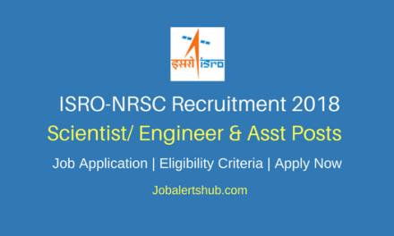 NRSC Scientist/ Engineer & Asst Jobs 2018 – 37 Vacancies   Degree, PG   Apply Now