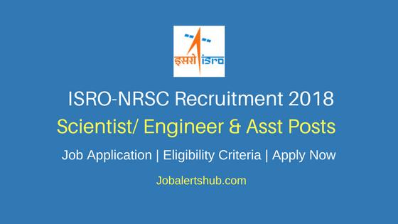 NRSC Scientist/ Engineer & Asst Jobs 2018 – 37 Vacancies | Degree, PG | Apply Now