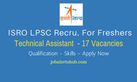 ISRO LPSC Recruitment 2017   Technical Assistant – 17 Vacancies   10th + ITI   Apply Now